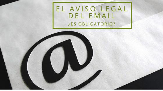 El Aviso Legal de Email